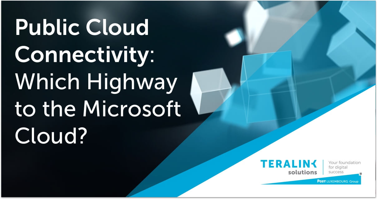 Public cloud connectivity: which highway to the Microsoft cloud?